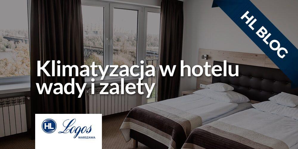 https://hotellogos.pl/wp-content/uploads/hl-blog-10-4.jpg